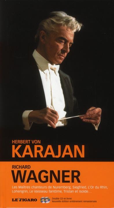 Richard Wagner : Les Maitres Chanteurs De Nuremberg, Siegfried, L'Or Du Rhin, Lohengrin, Le Vaisseau Fantome, Tristan Et Isolde...