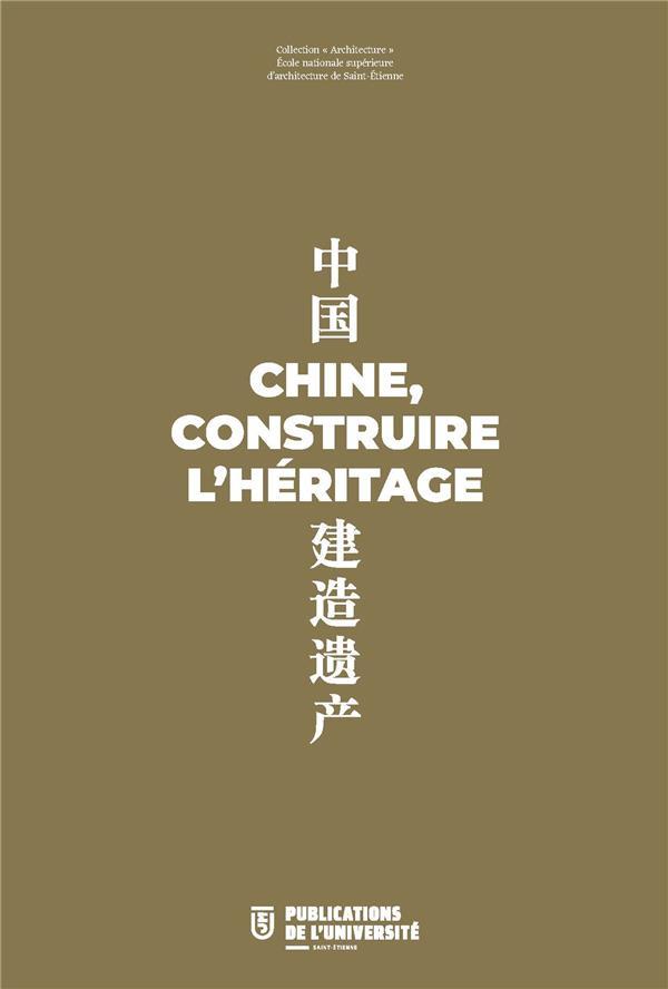 Chine, construire l'héritage