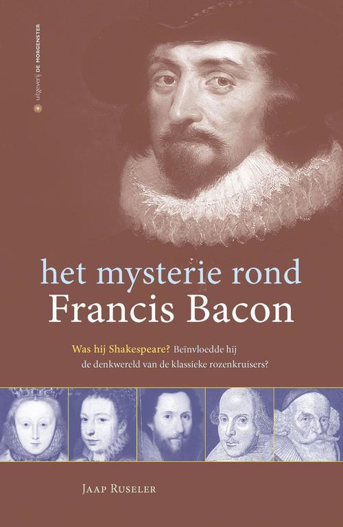 het mysterie rond Francis Bacon - Jaap Ruseler - ebook