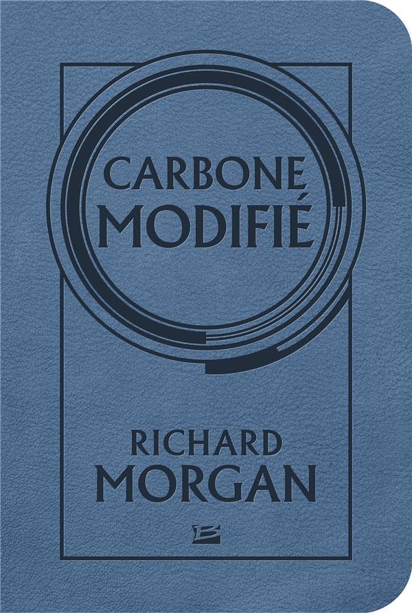 Altered carbon ; le cycle de Takeshi Kovacs T.1 ; carbone modifié