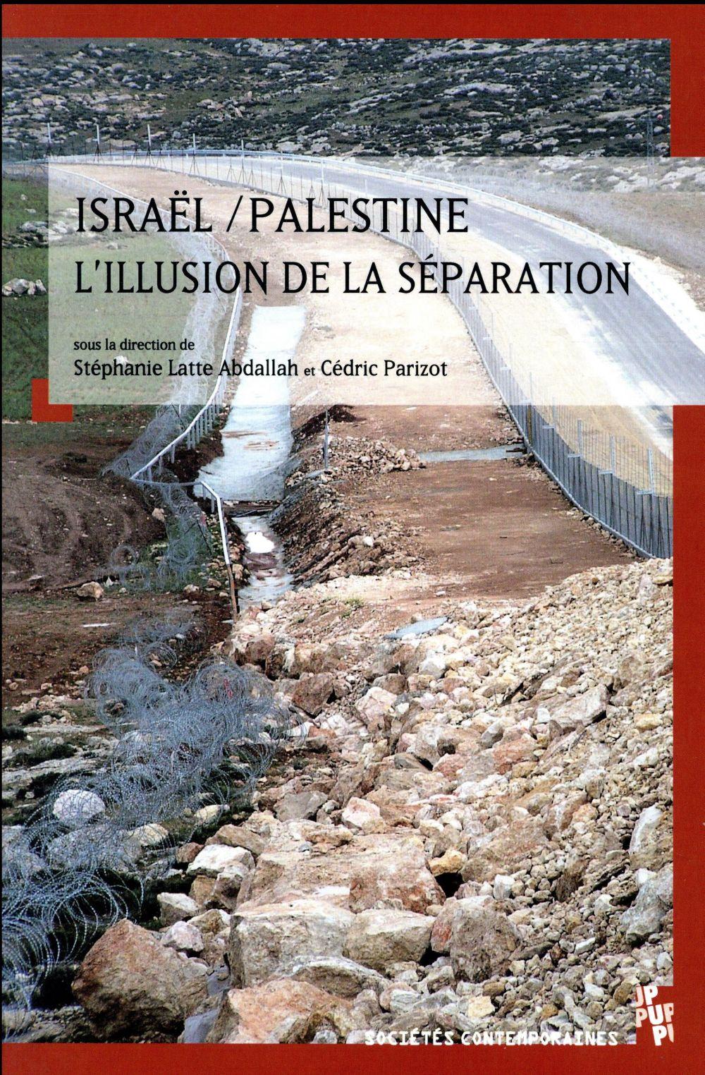 Israel/Palestine, l'illusion de la séparation