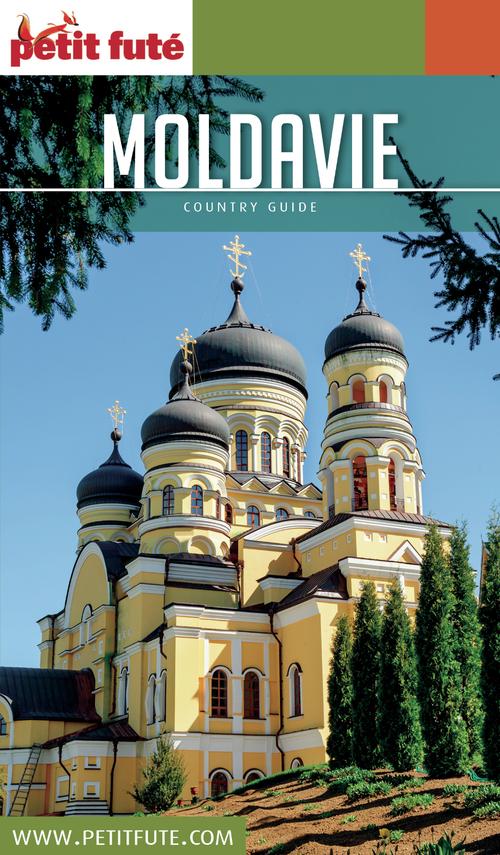 GUIDE PETIT FUTE ; COUNTRY GUIDE ; Moldavie (édition 2016)