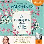 Le Tourbillon de la vie  - Aurelie Valognes