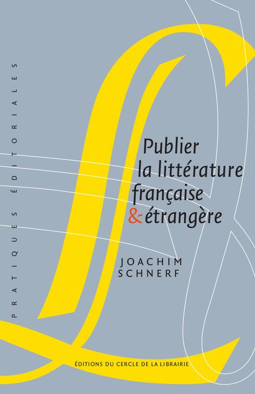 Publier la littérature française et étrangère