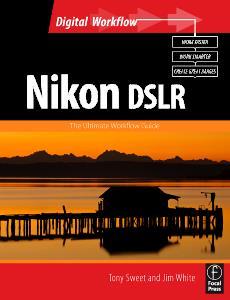Nikon dslr - the ultimate photographer's guide