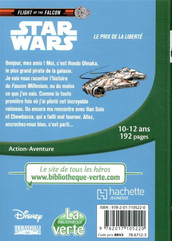 Star Wars - Flight of the Falcon T.2 ; le prix de la liberté
