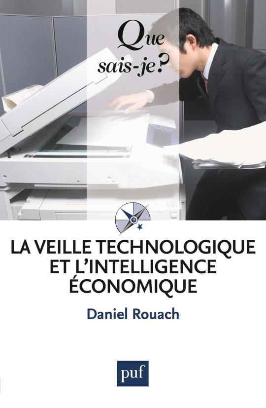 La veille technologique et l'intelligence économique (5e édition)
