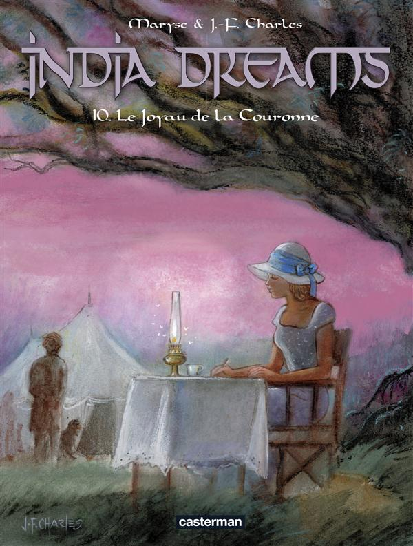 India dreams t.10 ; le joyau de la couronne