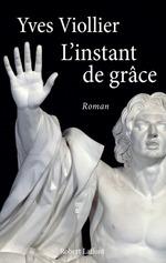 Vente Livre Numérique : L'Instant de grâce  - Yves Viollier