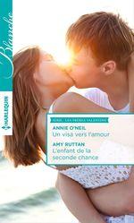 Vente Livre Numérique : Un visa vers l'amour - L'enfant de la seconde chance  - Annie O'Neil - Amy Ruttan