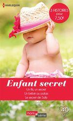 Vente Livre Numérique : Enfant secret  - Catherine Spencer - Barbara Hannay