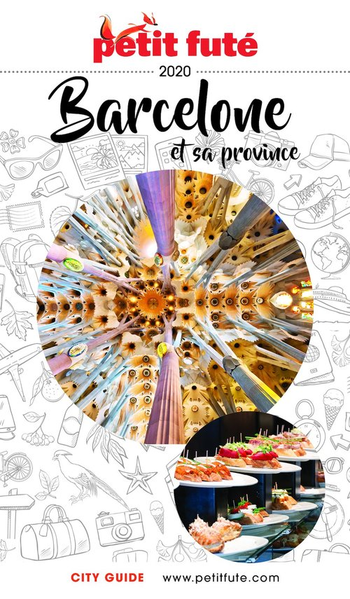 GUIDE PETIT FUTE ; CITY GUIDE ; Barcelone et sa province