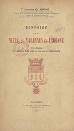 Histoire de la ville de Varennes-en-Argonne