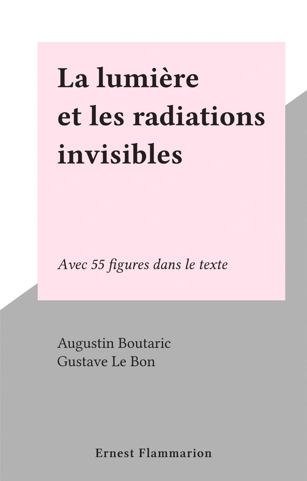 La lumière et les radiations invisibles