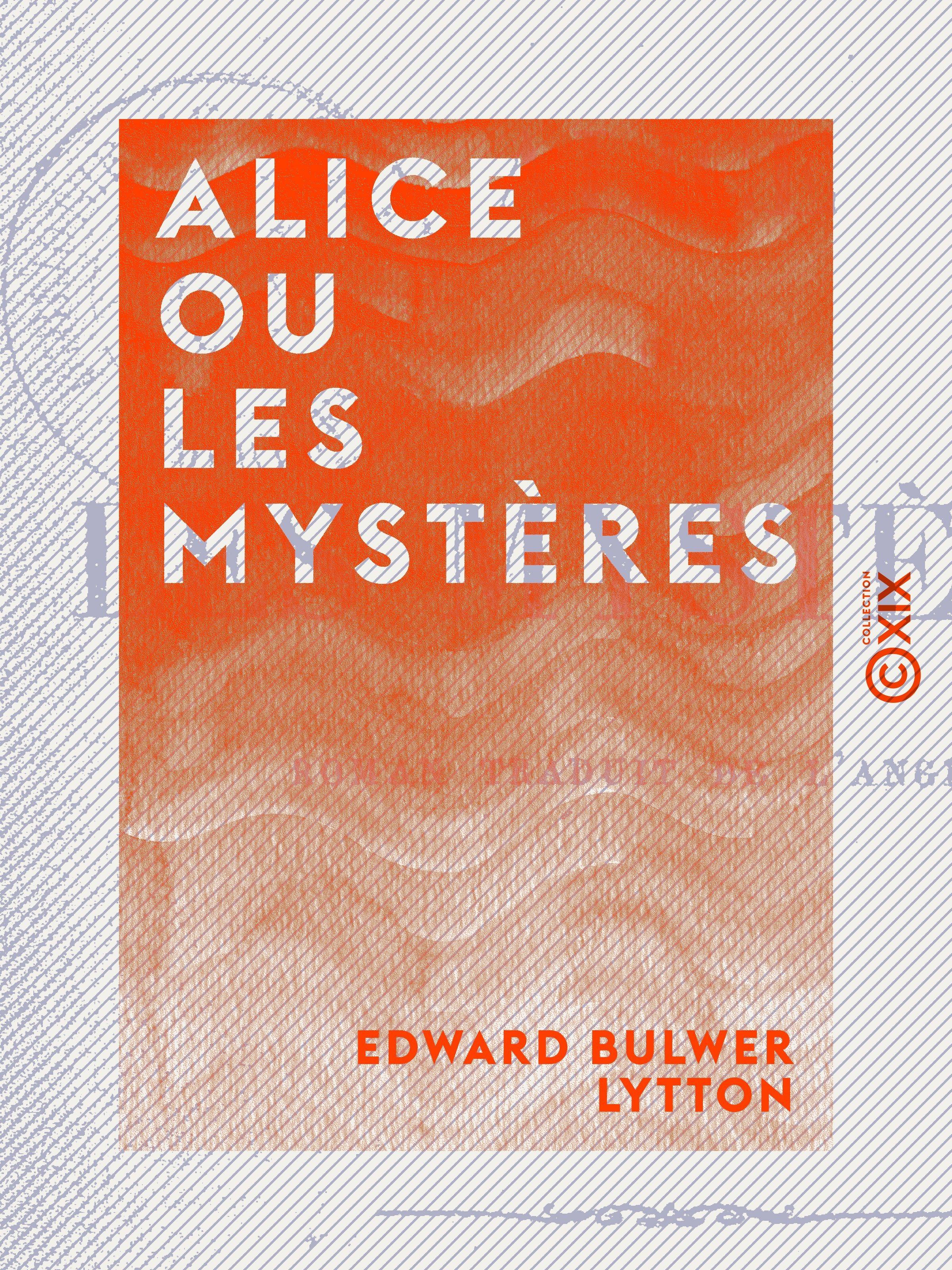 Alice ou les Mystères