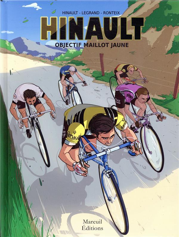 Hinault, objectif maillot jaune