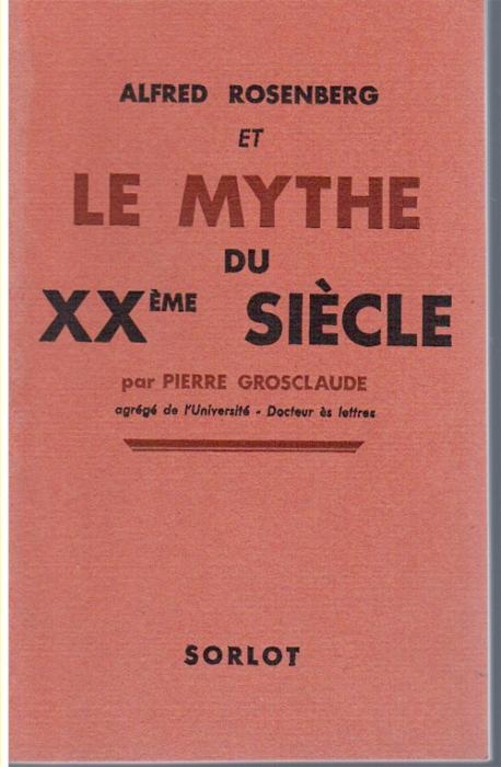 Alfred Rosenberg et le mythe du XX siècle