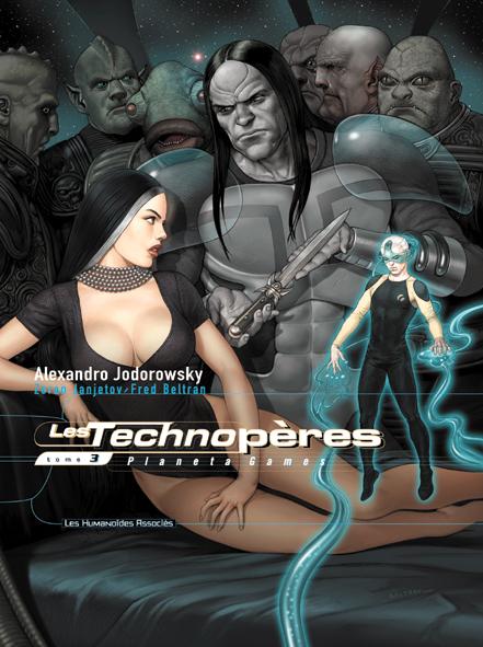 Les Technopères T.3 ; Planeta Games