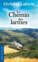 Vente Livre Numérique : Le Chemin des larmes  - Christian Laborie
