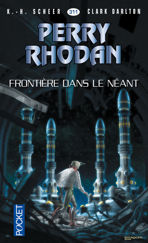 Perry Rhodan - cycle 14 ; les citadelles cosmiques T.6 ; frontière dans le néant