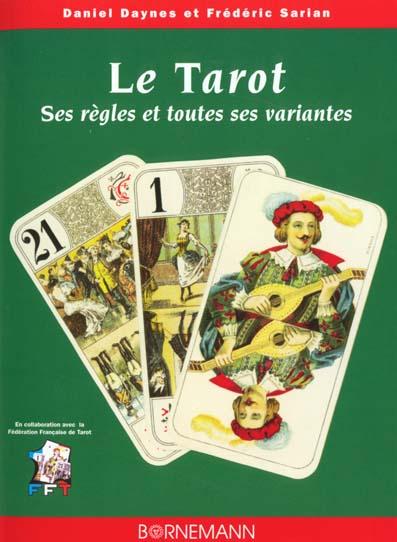 Tarot ses regles et toutes ses variantes