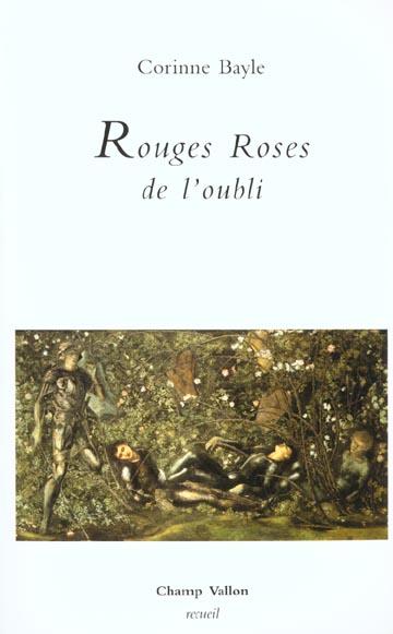 Rouges roses de l'oubli