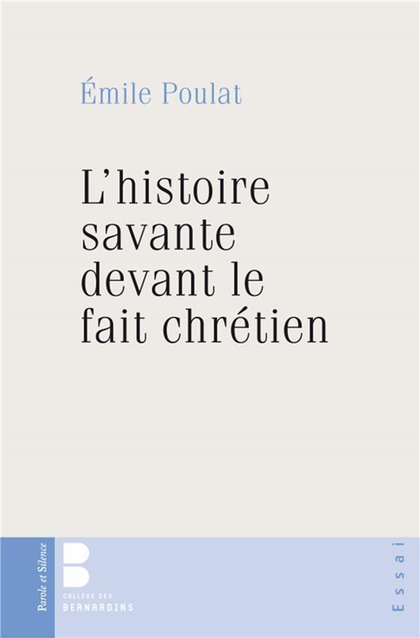 L'histoire savante devant le fait chrétien