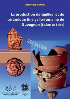 Revue archeologique de l'est n.32 ; la production de sigillee et de ceramique fine gallo-romaine de gueugnon (saone-et-loire)