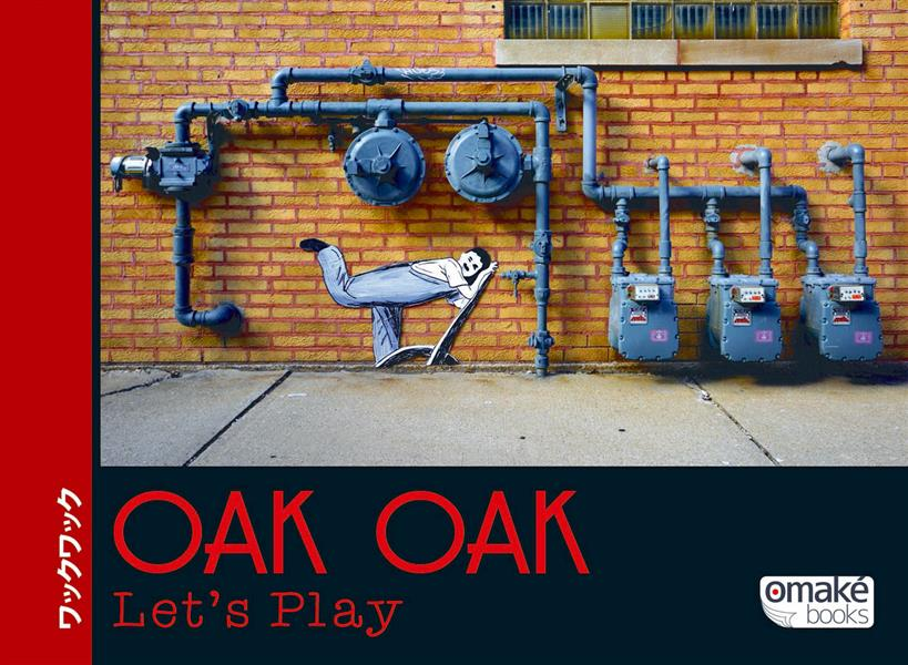 Oak Oak ; let's play !