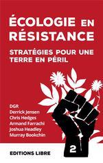 Couverture de écologie en résistance t.2 ; stratégies pour une terre en péril