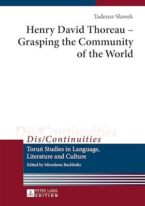 Henry David Thoreau - Grasping the Community of the World