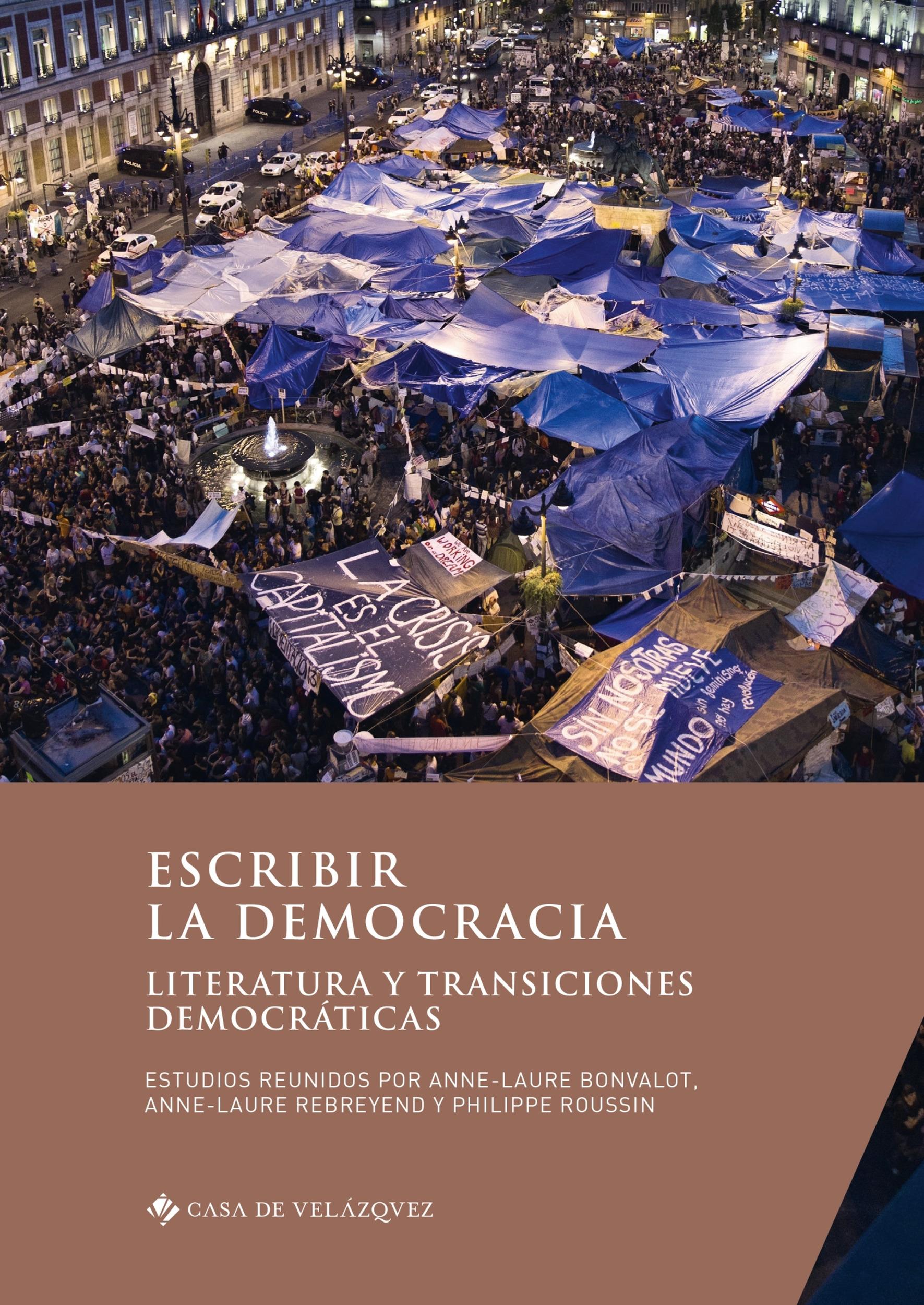 escribir la democracia ; literatura y transiciones democráticas