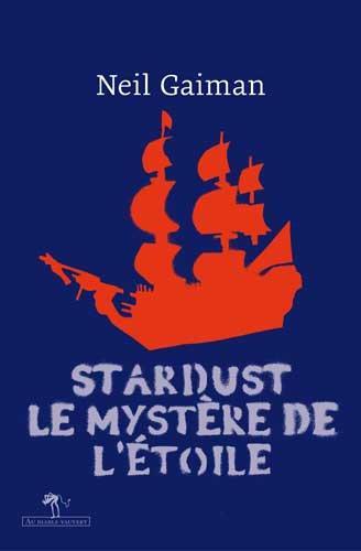 Stardust ; le mystère de l'étoile
