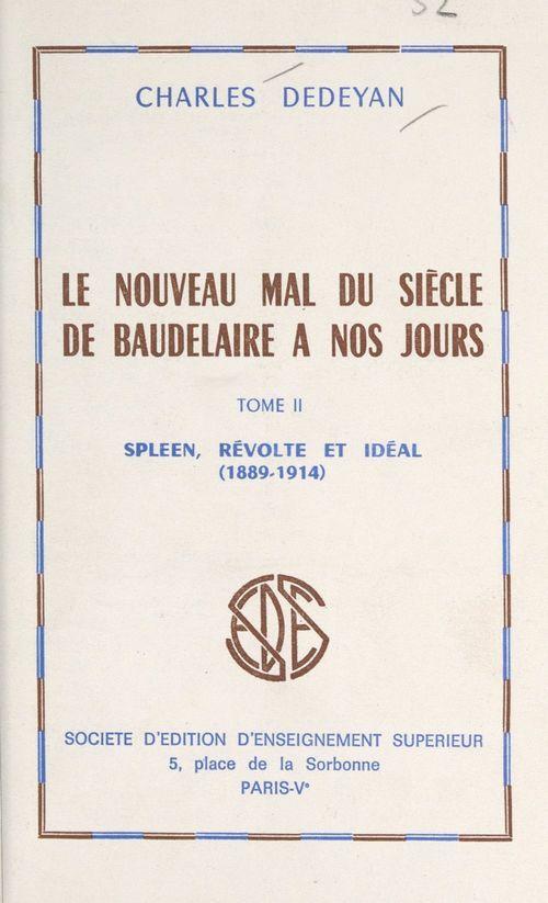 Le nouveau mal du siècle, de Baudelaire à nos jours (2)