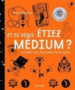 Vente EBooks : Et si vous étiez medium  - Paul Roland
