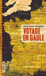 Vente Livre Numérique : Voyage en Gaule  - Jean-Louis Brunaux
