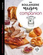 Ma boulangerie maison avec companion  - Pauline Dubois-Platet