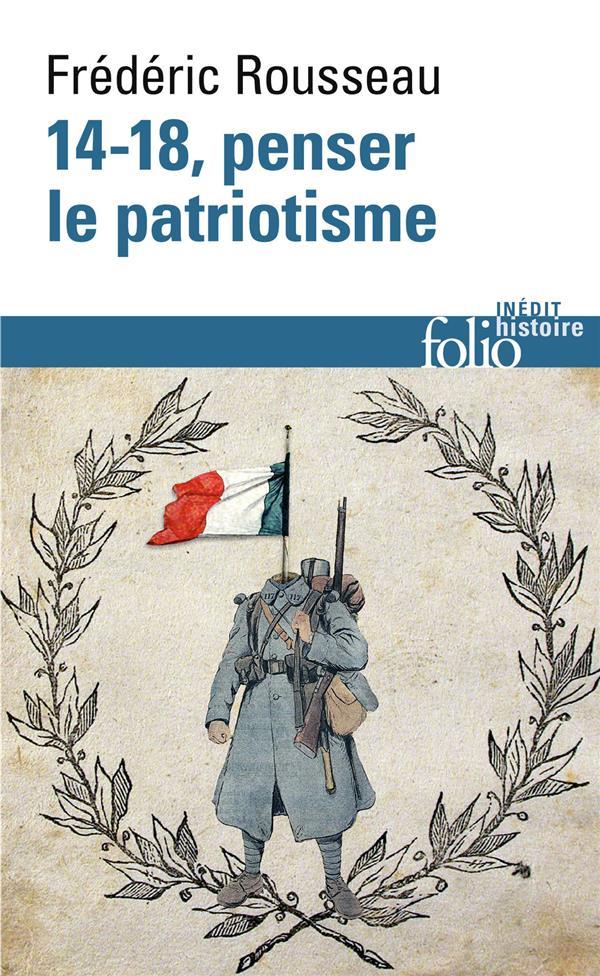14-18 ; penser le patriotisme