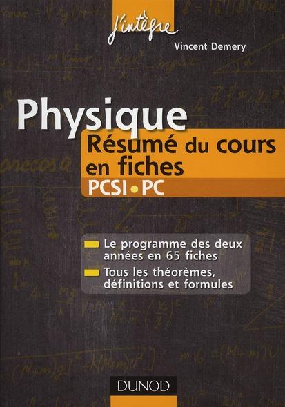 Physique ; Pcsi/Ps ; Resume Du Cours En Fiches (2e Edition)