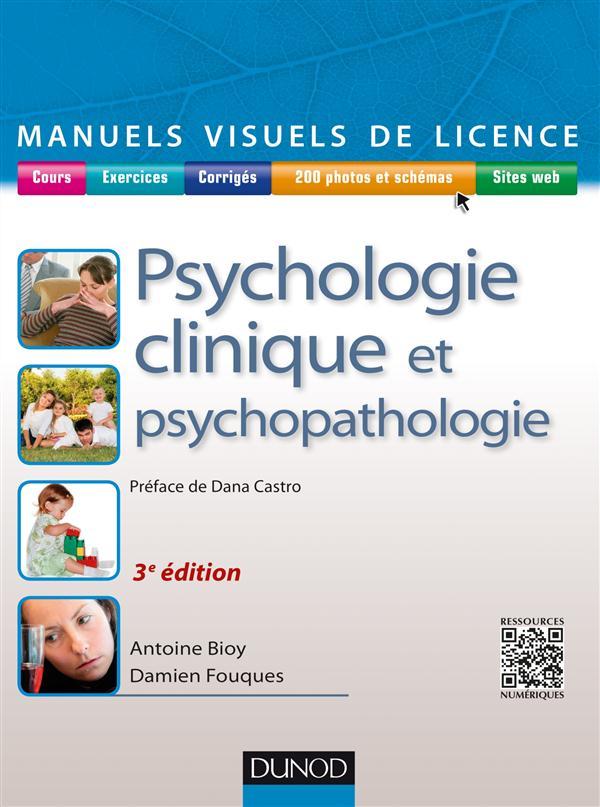 Manuel Visuel De Psychologie Clinique Et Psychopathologie (3e Edition)