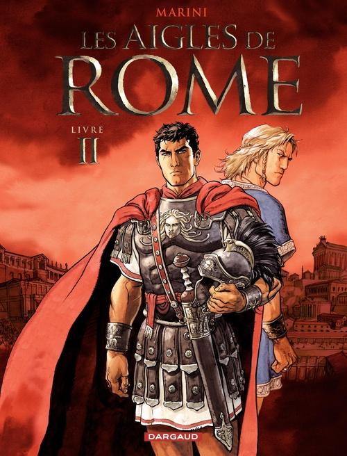 Les Aigles de Rome - Tome 2 - Livre II