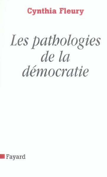 Les pathologies de la democratie