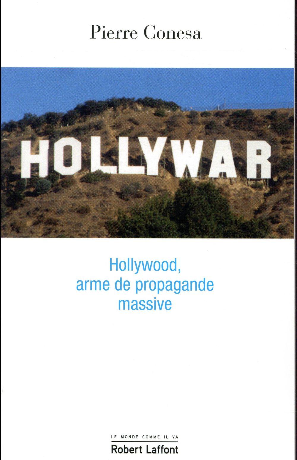 Hollywar ; Hollywood, arme de propagande massive