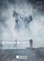 Vente EBooks : Le Mystère du chiffre  - Bernard Werber