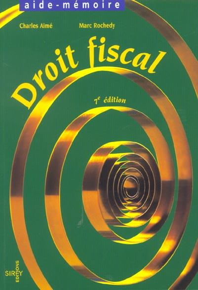Droit fiscal ; 7e edition 2001