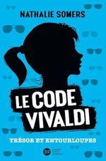 Vente EBooks : Le code Vivaldi, tome 2 - Trésor et entourloupes  - Nathalie Somers