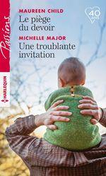 Vente EBooks : Le piège du devoir - Une troublante invitation  - Maureen Child - Michelle Major