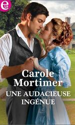 Vente Livre Numérique : Une audacieuse ingénue  - Carole Mortimer