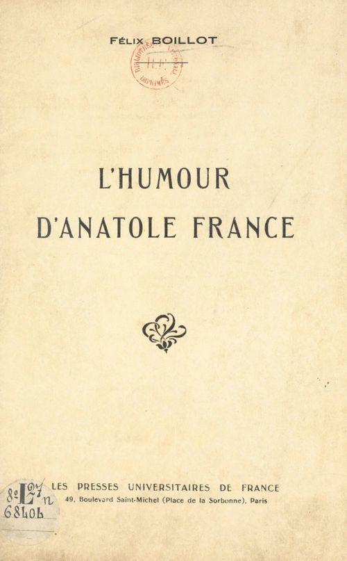 L'humour d'Anatole France  - Félix Boillot