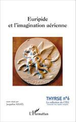 Vente Livre Numérique : Euripide et l'imagination aérienne  - Jacqueline Assaël - Collectif